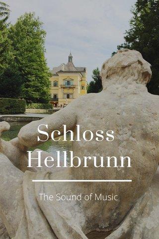 Schloss Hellbrunn The Sound of Music