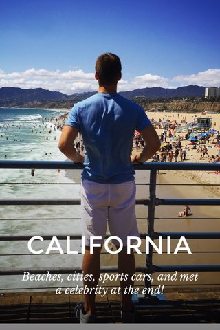 CALIFORNIA Beaches, cities, sports cars, and met a celebrity at the end!
