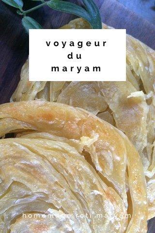 voyageurdu maryam homemade roti maryam