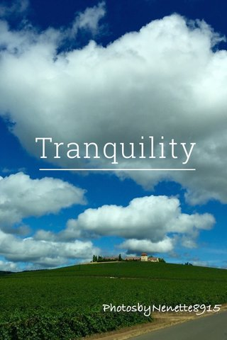 Tranquility Tranquility