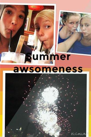 Summer awsomeness