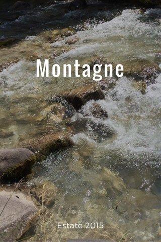 Montagne Estate 2015