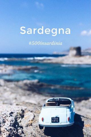 Sardegna #500insardinia