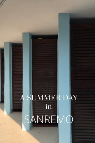 A SUMMER DAY in SANREMO