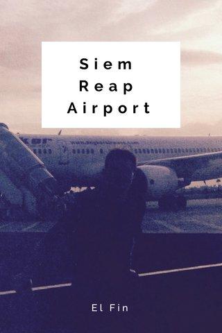 Siem Reap Airport El Fin