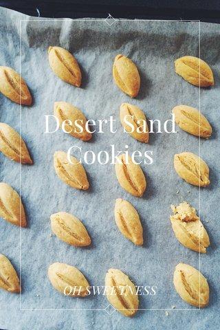 Desert Sand Cookies OH SWEETNESS