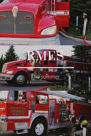 RMES The summer