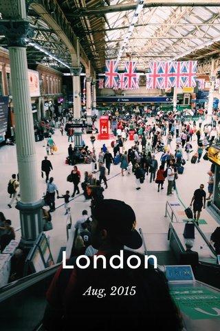 London Aug, 2015