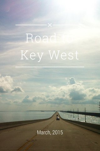 Road to Key West March, 2015