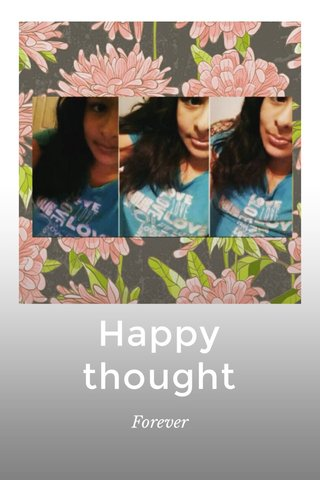 Happy thought Forever