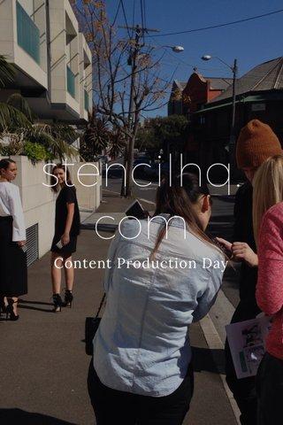 stencilhq.com Content Production Day
