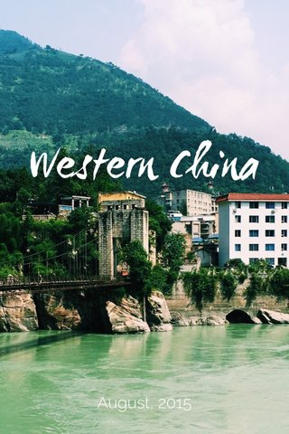 Western China August, 2015