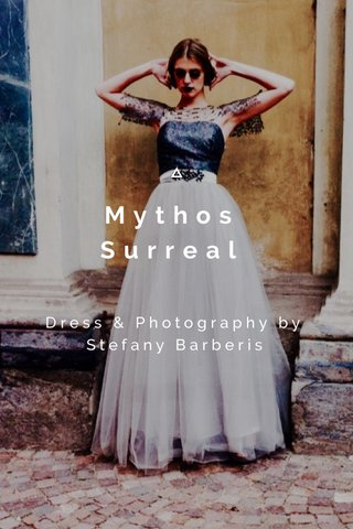 Mythos Surreal Dress & Photography by Stefany Barberis