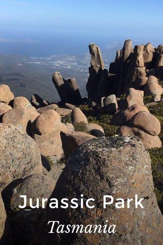 Jurassic Park Tasmania