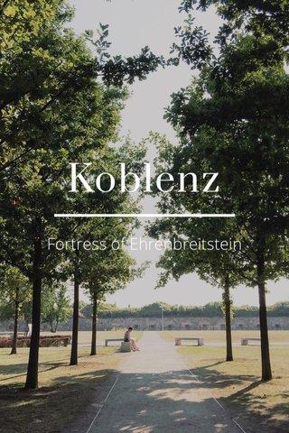 Koblenz Fortress of Ehrenbreitstein