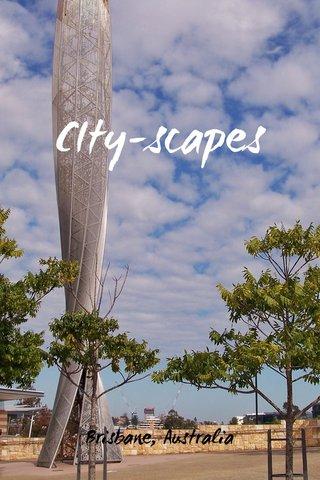 CIty-scapes Brisbane, Australia