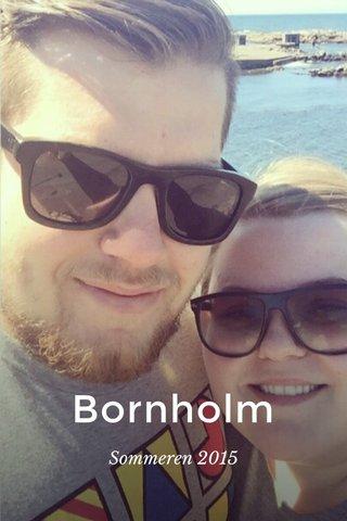 Bornholm Sommeren 2015