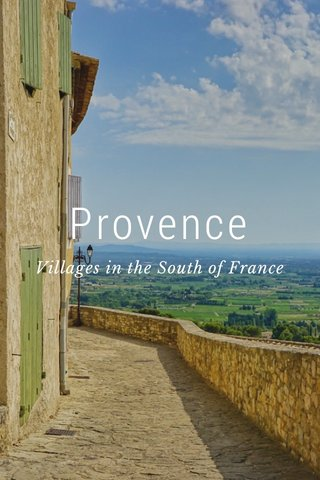 Provence Villages in the South of France