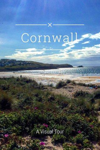Cornwall A Visual Tour
