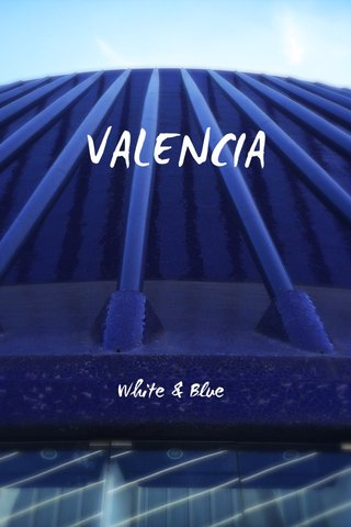 VALENCIA White & Blue