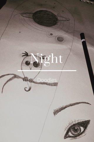 Night Doodles