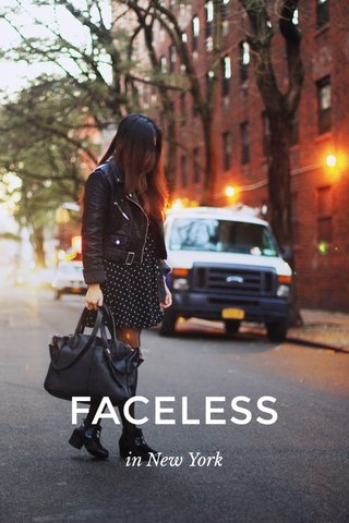 FACELESS in New York