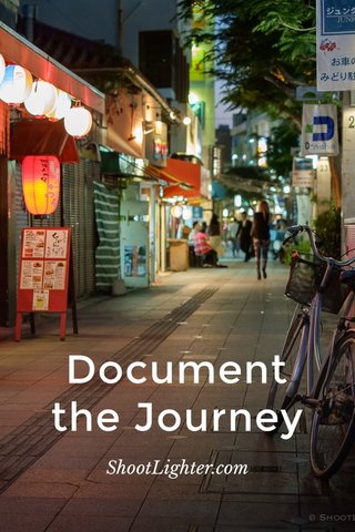 Document the Journey ShootLighter.com