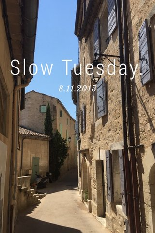 Slow Tuesday. 8.11.2015