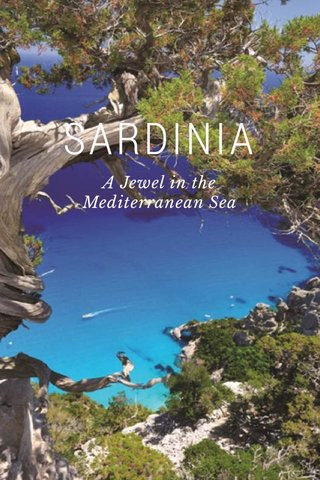 SARDINIA A Jewel in the Mediterranean Sea