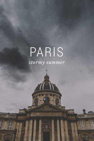 PARIS stormy summer