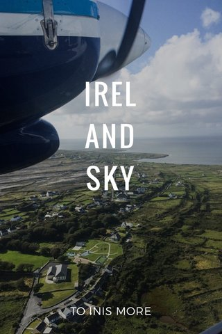 IREL AND SKY TO INIS MORE