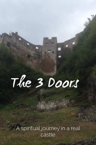 The 3 Doors A spiritual journey in a real castle