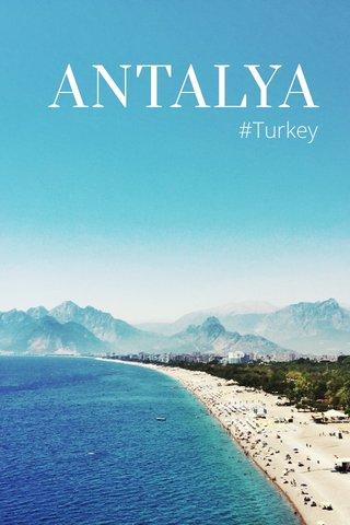 ANTALYA #Turkey
