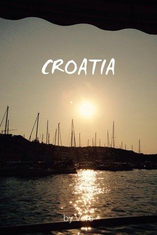 CROATIA by Vero