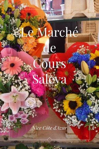 Le Marché de Cours Saleya Nice Côte d'Azur