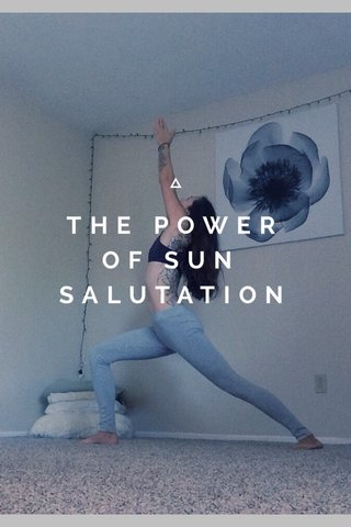 THE POWER OF SUN SALUTATION