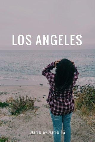 LOS ANGELES June 9-June 13