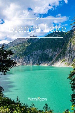 Blanca Lake Washington