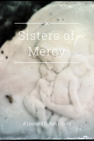 Sisters of Mercy A Leonard Cohen tribute
