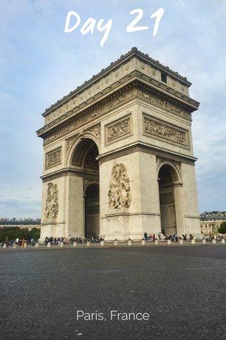 Day 21 Paris, France
