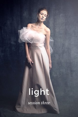 light session three