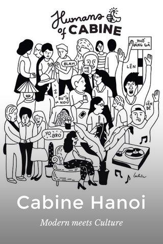 Cabine Hanoi Modern meets Culture