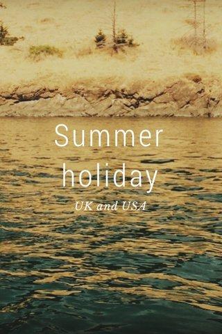 Summer holiday UK and USA