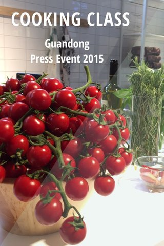 COOKING CLASS Guandong Press Event 2015