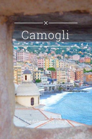 Camogli The fishermen's village