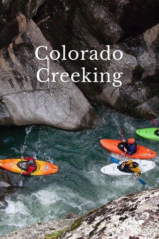 Colorado Creeking