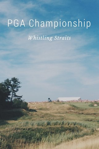 PGA Championship Whistling Straits
