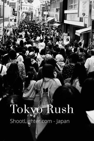 Tokyo Rush ShootLighter.com - Japan