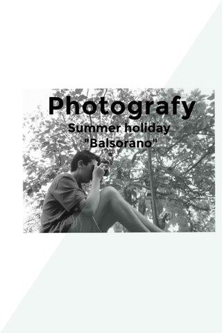 """Photografy Summer holiday """"Balsorano"""""""