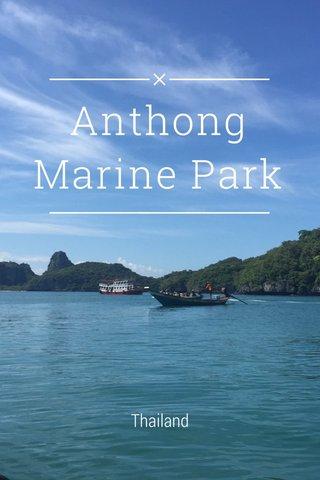 Anthong Marine Park Thailand
